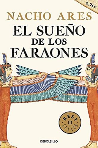 El sueño de los faraones, de Nacho Ares