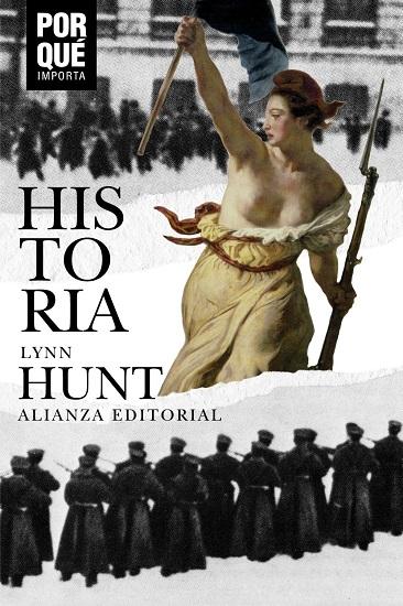 Portada del libro Historia por qué importa de la autora Lyn Hunt