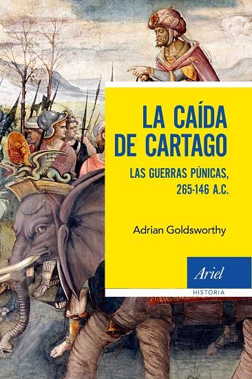 Portada de La caída de Cartago, de Adrian Goldsworthy