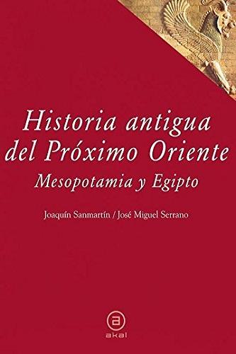 Historia antigua del Próximo Oriente, de Joaquín Sanmartín