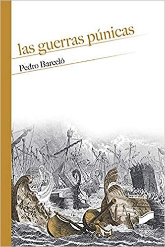 Las guerras púnicas, de Pedro Barceló