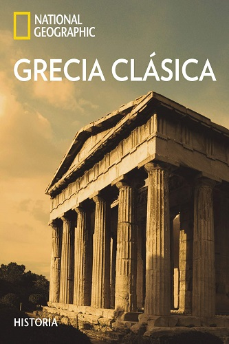 Grecia clásica, de National Geographic