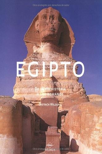 Egipto de la prehistoria a los romanos, de Dietrich Wildung