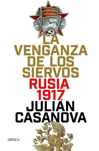 La venganza de los siervos, de Julián Casanova
