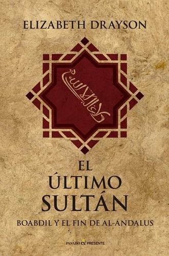 Portada del libro El último sultán de Elizabeth Drayson