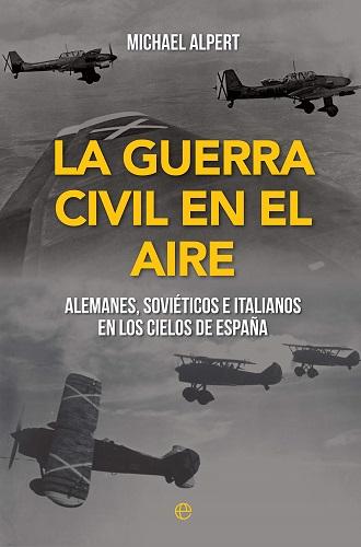 Portada del libro La guerra civil en el aire, de Michael Alpert