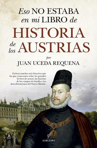 Portada de Eso no estaba en mi libro de historia de los Austrias